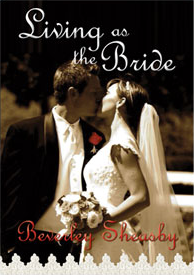 LLM - Living as the Bride - Beverley Sheasby