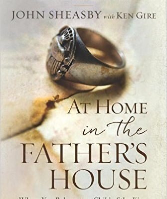 At Home in the Father's House - John Sheasby