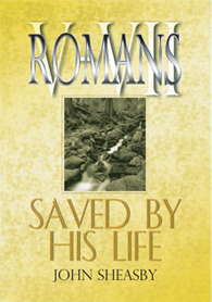 LLM - Romans 5-7 - John Sheasby